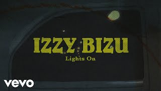 Izzy Bizu - Lights On (Lyric Video)