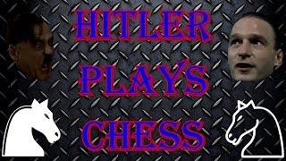 Hitler Plays Chess