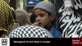 Resurgence of Anti Islam in Europe