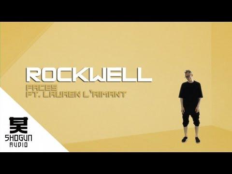 Rockwell Ft. Lauren L'aimant - Faces (Official Video)