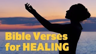 Bible Verses On Healing - Be Healed By The Grace Of God - Scriptures For Health & Comforting Music