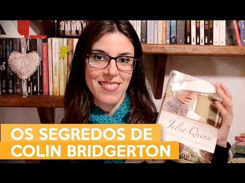 OS SEGREDOS DE COLIN BRIDGERTON - Julia Quinn | Admirável Leitor