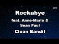 Rockabye ft Sean Paul Anne Marie Clean Bandit Karaoke With Guide Melody Instrumental