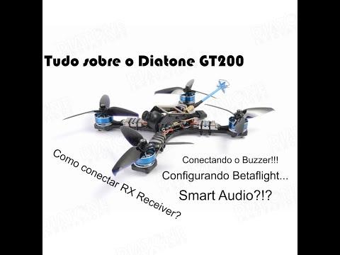 diatone-gt200--tudo-sobre--como-montar-e-configurar--tutorial-completo-betaflight