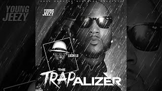 Young Jeezy - The Trapalizer Full Mixtape