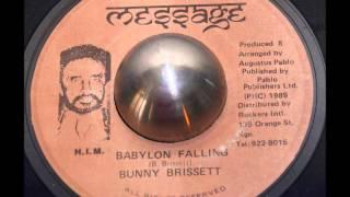 Bunny Brissett - Babylon Falling
