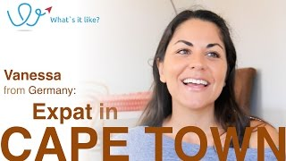 Living in Cape Town - Expat Interview with Vanessa (Germany) about life in Cape Town, South Africa