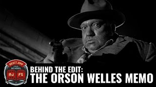Behind The Edit: The Orson Welles Memo
