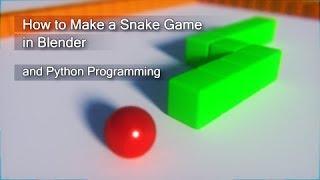 Snake Game with Blender (Python Programming)