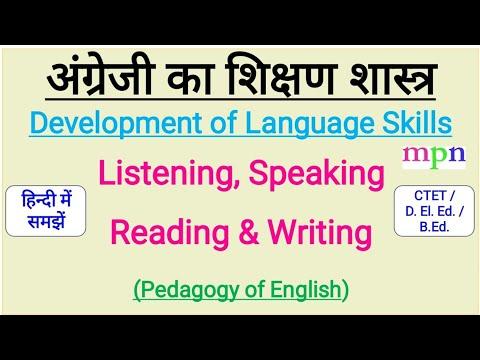 Development of Language Skill - Pedagogy of English