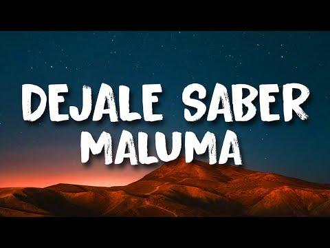 Déjale Saber Maluma Letralyrics