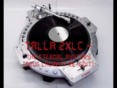 Talla 2xlc the eternal mystery (doug laurent re-edit)