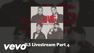 JLS - JLS - Live Stream (Part 4)