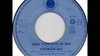 Fleetwood Mac .    Need your love so bad .   1968.