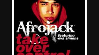 Afrojack featuring Eva Simons- Take Over Control (Official Radio Edit)