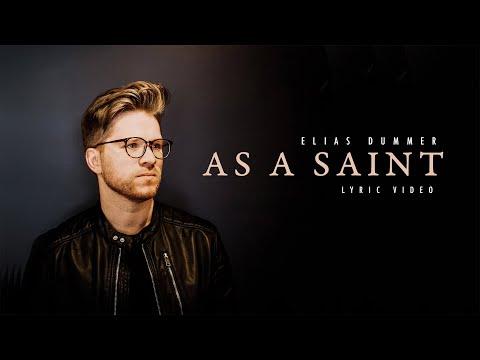 As A Saint