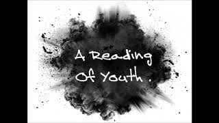 A Reading Of Youth .
