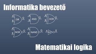 Bevezetés az informatikába - Matematikai logika