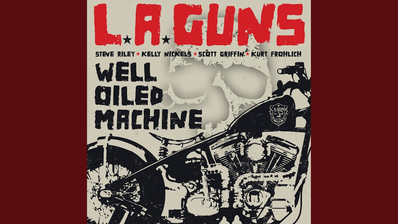 L:A: GUNS - Well oiled machine