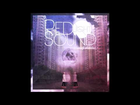 Red Light Sound - Earth Divides