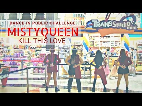 Kpop Dance in Public - MistyQueen covering Kill This Love