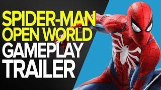 SPIDER-MAN - OPEN WORLD GAMEPLAY TRAILER