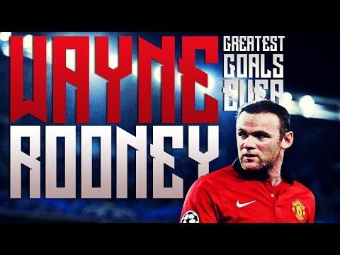 Wayne Rooney - Greatest Goals Ever - Manchester United/England