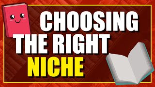 How To Choose The Right Niche When Publsihing Low or No Content Books