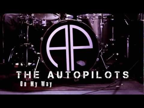 The AutoPilots-On My Way
