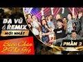 D V Remix Mi Nht Liveshow Bc Chn Hai Th H 23