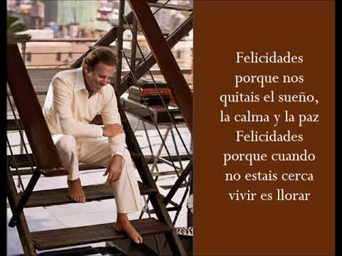 Felicidades ft. Pedro Vargas - Julio Iglesias - (Lyrics)