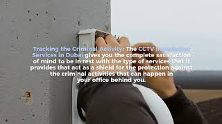 Getting Secured With The CCTV Installation Services