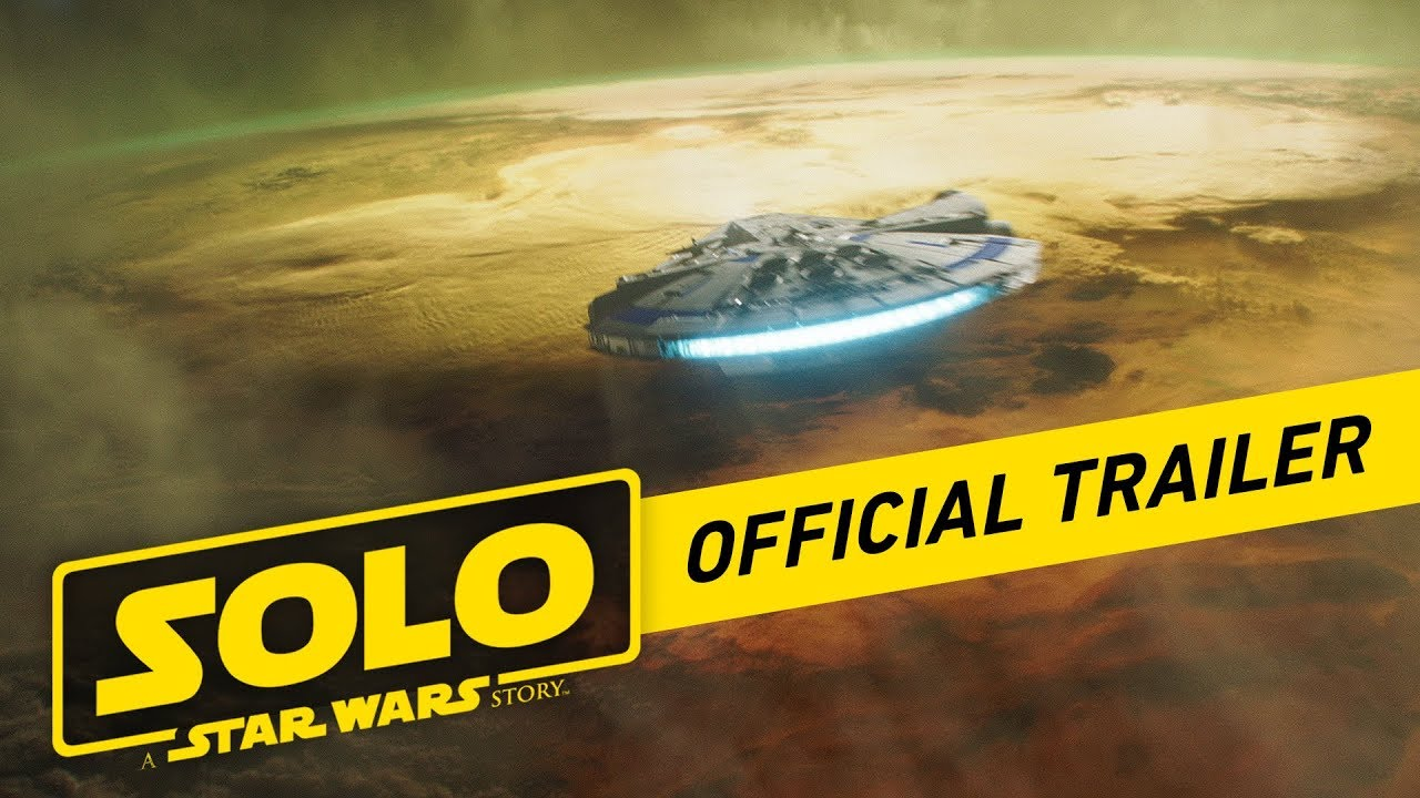 Movie Trailer:  Solo: A Star Wars Story (2018)