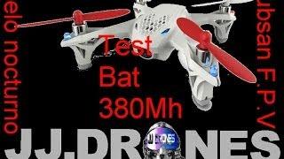 Hubsan x4 fpv test bat 380 mh vuelo acrobatico nocturno