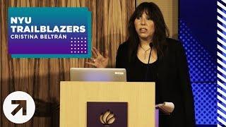NYU Trailblazers | Cristina Beltrán: White Identity and the Politics of Multi-Racial Justice