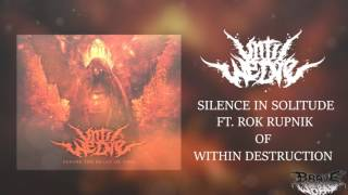 Until We Die - Silence in Solitude (feat. Rok Rupnik of Within Destruction)
