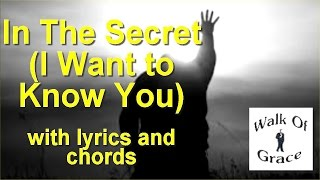 In The Secret - Chris Tomlin/Sonicflood Song - Live at Walk of Grace (with lyrics and chords)