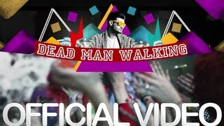 Smiley   Dead Man Walking (Official Video)