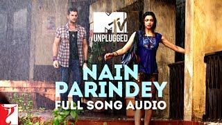 MTV Unplugged - Nain Parindey | Lafangey Parindey | Shilpa Rao | R. Anandh | Full Song Audio