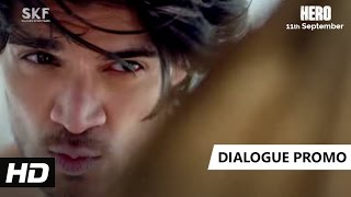 Do Hi To Kaam Aate Hain - Dialogue Promo - Hero