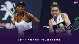 Venus Williams vs. Simona Halep   2019 Miami Open Fourth Round   WTA Highlights