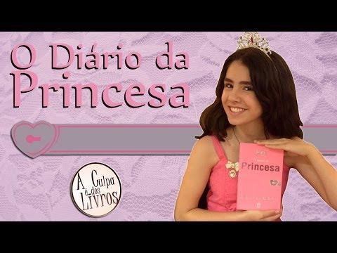 A Culpa é dos Livros - O Diário da Princesa