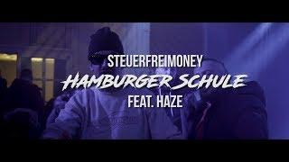 Steuerfreimoney   Hamburger Schule (feat. HAZE) Prod. Mr. Gees