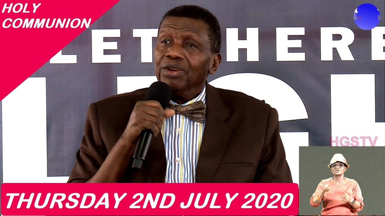 RCCG July 2020 Holy Communion – Pastor E.A Adeboye