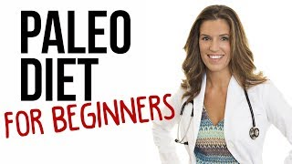 Paleo Diet for Beginners - How to Begin Eating Paleo