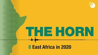 8. The Horn Podcast: East Africa in 2020