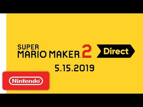 Super Mario Maker 2 Direct 5.15.2019 thumbnail