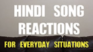 Sahil Shah Hindi Song Reactions For Everyday Situations