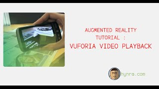 Augmented Reality Tutorial : Vuforia Video Playback
