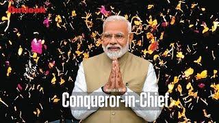 Narendra Modi: Conqueror in Chief